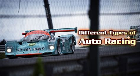 Different Types Of Auto Racing