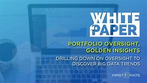 Portfolio Oversight  Golden Insights  Drilling Down On Oversight To Discover Big Data Trends