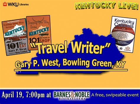barnes and noble bowling green ky kentucky live travel writer gary p west wku