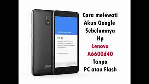 How To Bypass Frp Lenovo A6600d40 No Pc