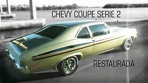 Serie 2 Coupe : chevy coupe serie 2 motor 250 plus restaurada youtube ~ Maxctalentgroup.com Avis de Voitures