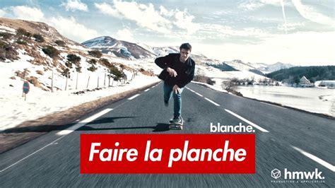 Faire La Planche