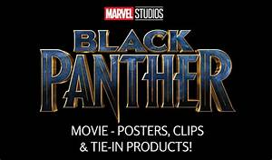 Marvel Studios' BLACK PANTHER Movie Posters, Clips & Tie