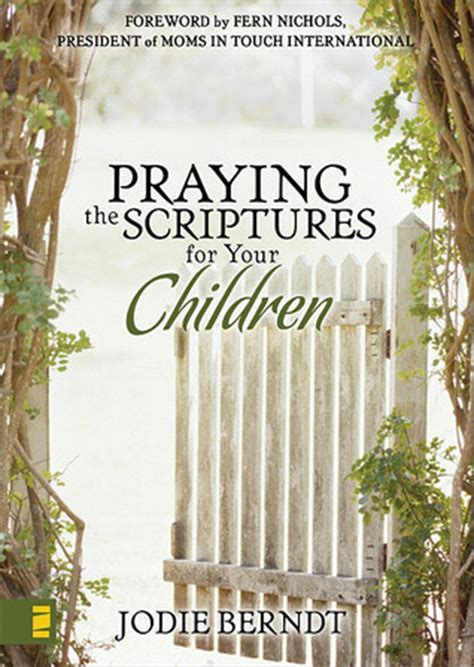 praying  scriptures   children discover   pray gods    lives