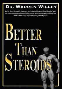 Better Than Steroids Is The Secret To A Bodybuilder U0026 39 S Physique  Loaded With The Exceptionally