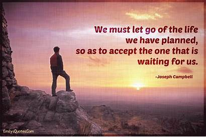 Let Accept Must Planned Waiting Quotes Inspirational