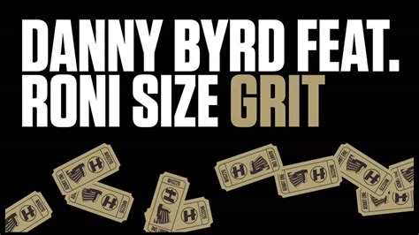 Danny Byrd Feat Roni Size
