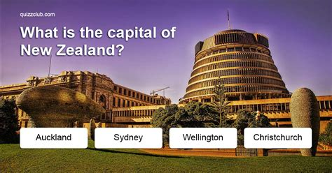 What Is The Capital Of New Zealand?  Trivia Answers Quizzclub