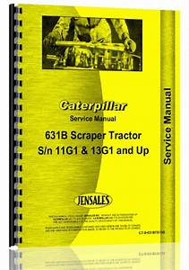 Caterpillar 631b Tractor Scraper Service Manual