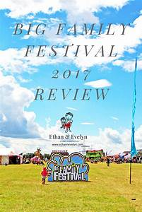 Big Family Festival 2017 Review – Ethan & Evelyn
