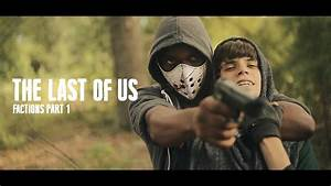 The Last Of Us Factions Episode 2