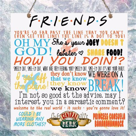 friends tv show quotes plaque birthday gift present plaque