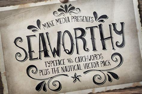 Seaworthy Typeface & Nautical Pack  Fonts  Creative Market