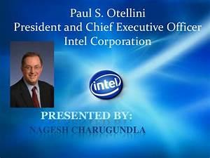 Intel CEO Paul S Otellini