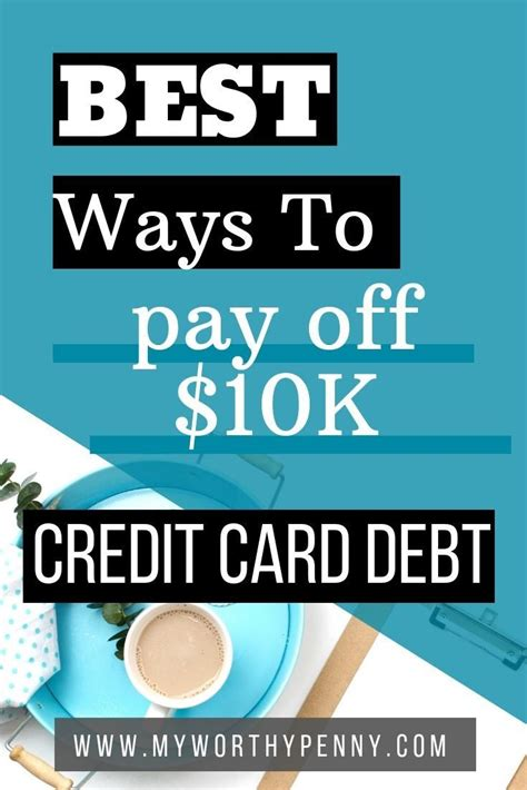 Maybe you would like to learn more about one of these? Best Strategies to Pay Off 10K Credit Card Debt   Paying off credit cards, Best credit cards, Debt