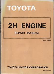 Toyota 2h Engine Repair Manual Used