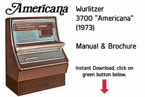 Wurlitzer 3700  U201camericana U201d  1973  Manual Jukebox Manual