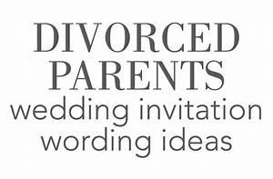divorced parents wedding invitation wording weddings With divorced parents names on wedding invitations