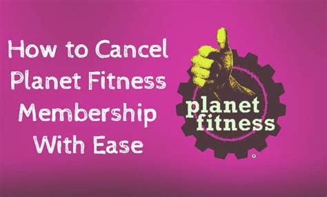 how to cancel planet fitness membership with ease