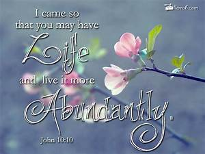 Lifestyle And More : jesus came so that you may have life ~ Watch28wear.com Haus und Dekorationen