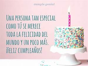 Feliz cumpleaños para una persona muy especial Cumple Genial