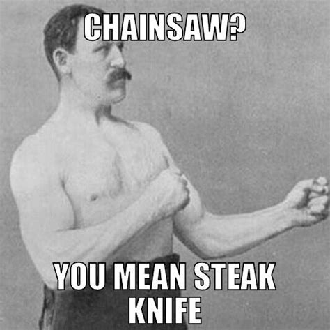 Chainsaw Meme - pinterest discover and save creative ideas
