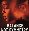 Download Movie Balance, Not Symmetry (2019) Mp4 Fast Download