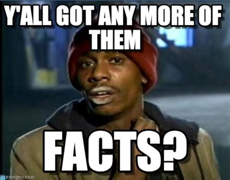 Image 728445 Y All Got Anymore Of Your Meme Dave Chappelle Memes Image Memes At Relatably