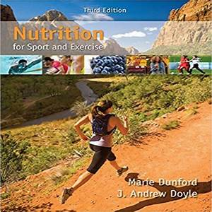 Solutions Manual For Nutrition For Sport And Exercise 3rd