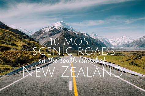 scenic roads   zealand south island