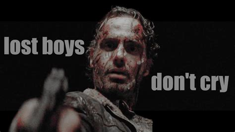 The Walking Dead || Lost Boys Don't Cry