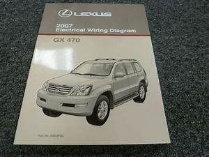 2007 Lexus Gx 470 Suv Electrical Wiring Diagram Manual 4