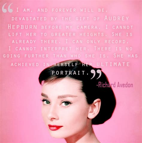 rare audrey hepburn quote  photographer richard avedon