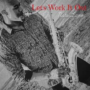 Let S Work It Out : internet sensation sax bae debut jazz single let 39 s work it out is now available for ~ Medecine-chirurgie-esthetiques.com Avis de Voitures