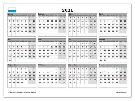 Im juni geht das erste halbjahr zu ende. Jahreskalender 2021 - Bayern - Michel Zbinden DE