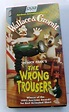 VHS WALLACE & GROMIT THE WRONG TROUSERS 1993 ACADEMY AWARD ...