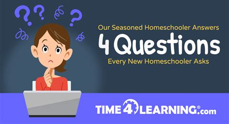 Four Burning New Homeschooler Questions Time4learning