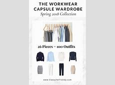 The Workwear Capsule Wardrobe Spring 2018 Collection