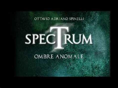 Libreria Arethusa Torino by Quot Spectrum Ombre Anomale Quot Alla Libreria Arethusa Di