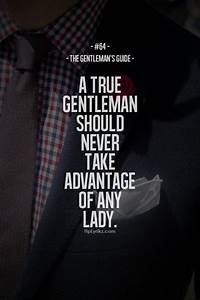 155 best Gentlemen Quotes images on Pinterest | Gentleman ...