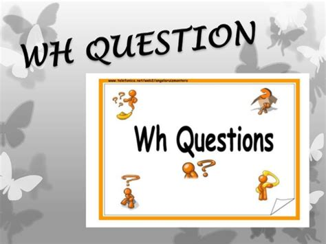 Wh Question