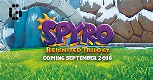 Spyro Reignited Trilogy To Launch For PS4 And Xbox One