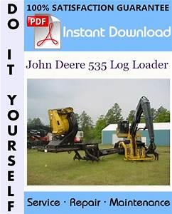 Download S240  John Deere  John Deere 535 Log Loader  John