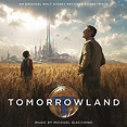 Tomorrowland (Original Motion Picture Soundtrack) by ...