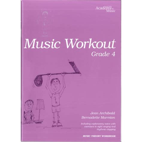 At this level you will study more complex keys and time signatures, such. Music Workout Grade 4 | RIAM | Music Workout Book