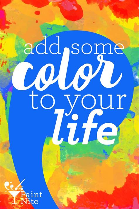 add some color to your life bebold colorful