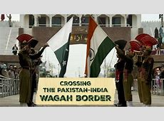 Wagah Border Crossing from Pakistan to India on foot