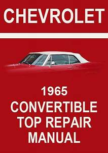 Chevrolet 1965 Impala Convertible Top Factory Service And
