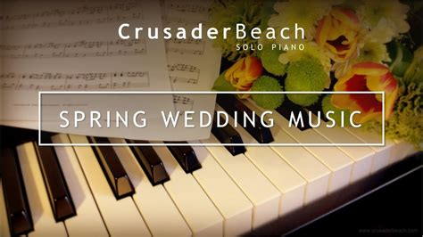 Spring Wedding Music 2019
