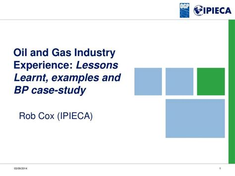 Ppt Oil And Gas Industry Experience Lessons Learnt